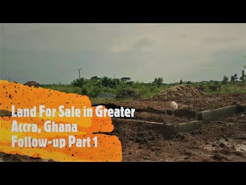 Land for sale in Greater Accra, Ghana   one year later   follow-up video  Part 1  Yenko Africa