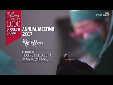 """Meeting annuale CUAMM 2017 """"Prima le mamme e i bambini"""""""