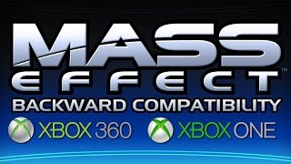Mass Effect | Xbox One Backward Compatibility In-depth Discussion & Comparison