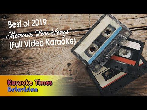 best-of-karaoke-times-2019-(memories-love-songs-special)---with-lyrics---videoke🎤🎼