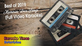 Karaoke times - video this year-ender music playlist on 2019 (memories love songs special). songlist 01. how am i supposed to live with...