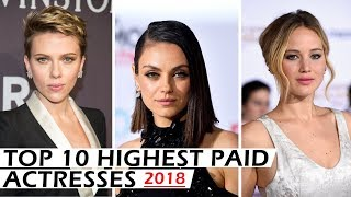 Top 10 Highest Paid Actresses 2018 - The G Word