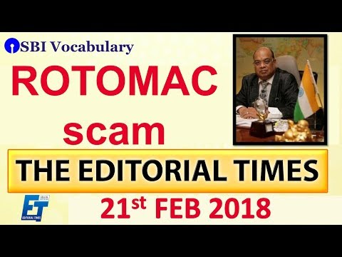 Rotomac Scam | The Hindu | The Editorial Times | 21st Feb 2018 | Newspaper | UPSC | SSC | Bank