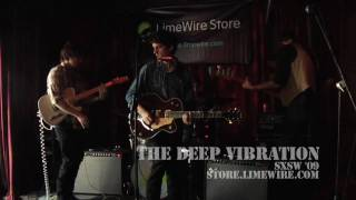 The Deep Vibration at LimeWire Store's SXSW 09 Party!