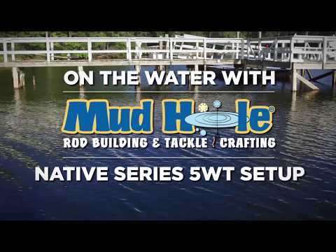 On The Water - MHX Native 5WT Fly Rod Setup W/ Chris Adams
