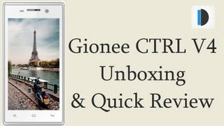 Gionee CTRL V4 Unboxing and Quick Hands On Review