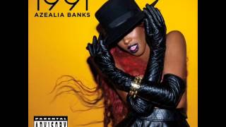 Azealia Banks - 1991 [Full 2011 EP]