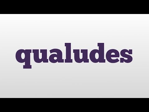 qualudes meaning and pronunciation