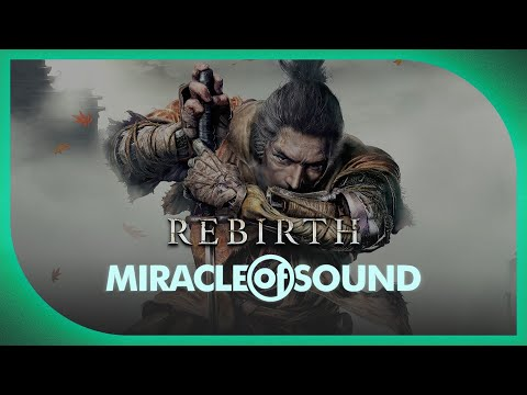 SEKIRO: SHADOWS DIE TWICE SONG: Rebirth by Miracle Of Sound thumbnail