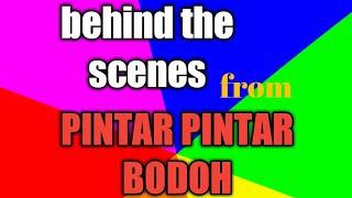 Film pendek_ behind the scenes from_PINTAR PINTAR BODOH