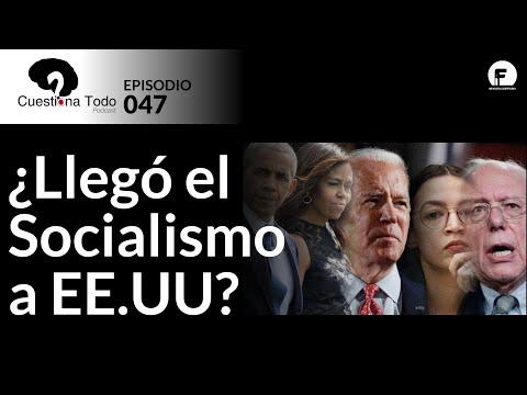 ¿Llegó el socialismo a los Estados Unidos? - EPISODIO 047 - CTP