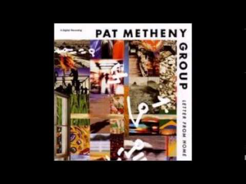 Pat Metheny - 'Letter From Home'