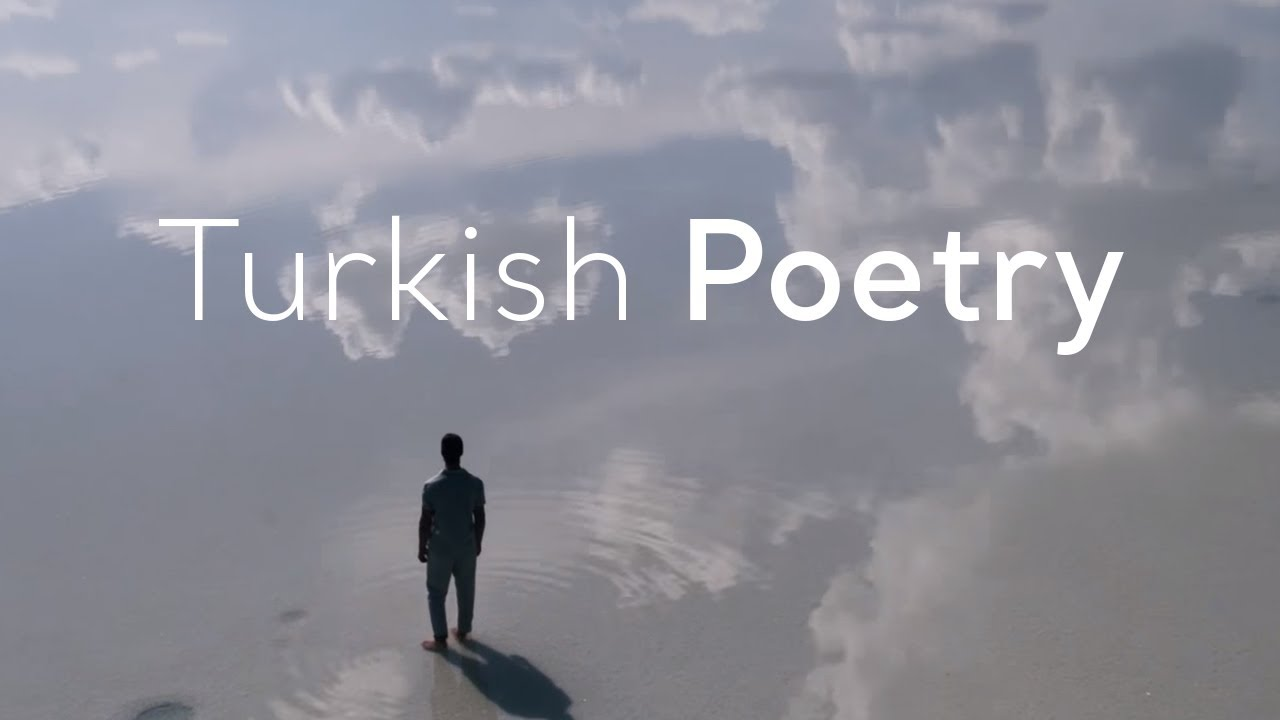 Go Turkey - Turkish Poetry