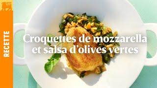Croquettes de mozzarella et salsa d'olives vertes