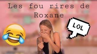 LES FOU RIRES DE ROXANE #2
