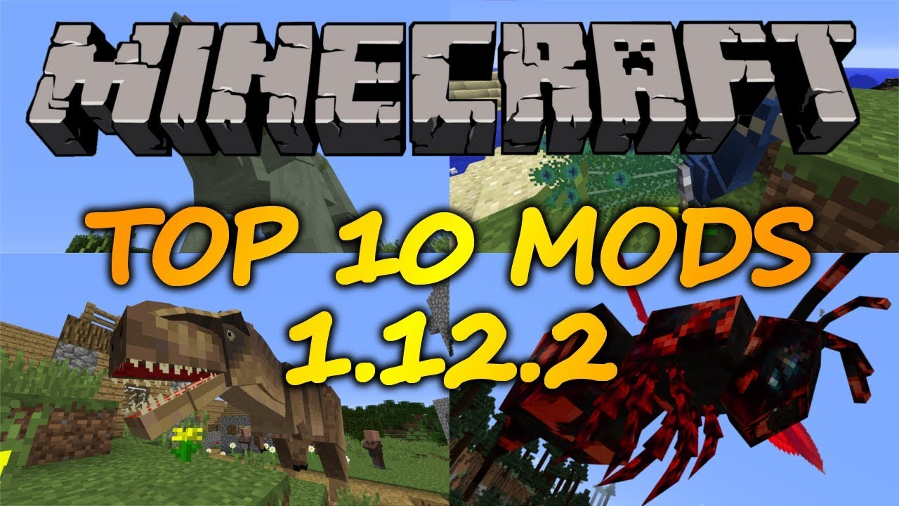 Top 10 Minecraft Mods (1.12.2) - July 2018 - YouTube