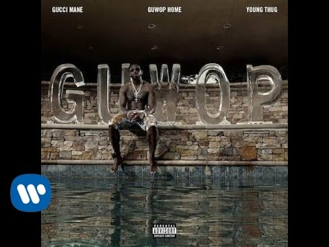 Gucci Mane - Guwop Home feat. Young Thug [Official Music Video]