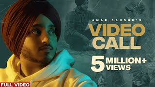 Video Call (Official Video) Amar Sandhu | MixSingh | The BEST | Latest Punjabi Songs 2020