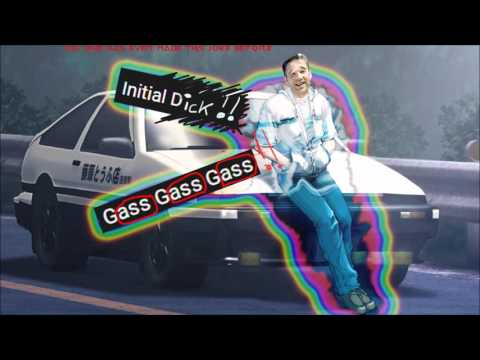 Initial D - Gas Gas Gas (right♂version)