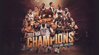 Cleveland Cavaliers Top 16 Plays In 2016 NBA Finals - 1st Title In Franchise History