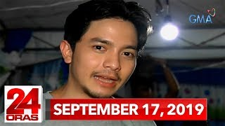 24 Oras: September 17, 2019 [HD]
