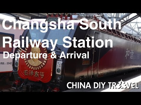 Changsha South Railway Station Guide - departure and arrival