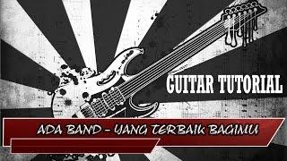 ADA BAND - YANG TERBAIK BAGIMU [Guitar Tutorial] Guitar_Fun