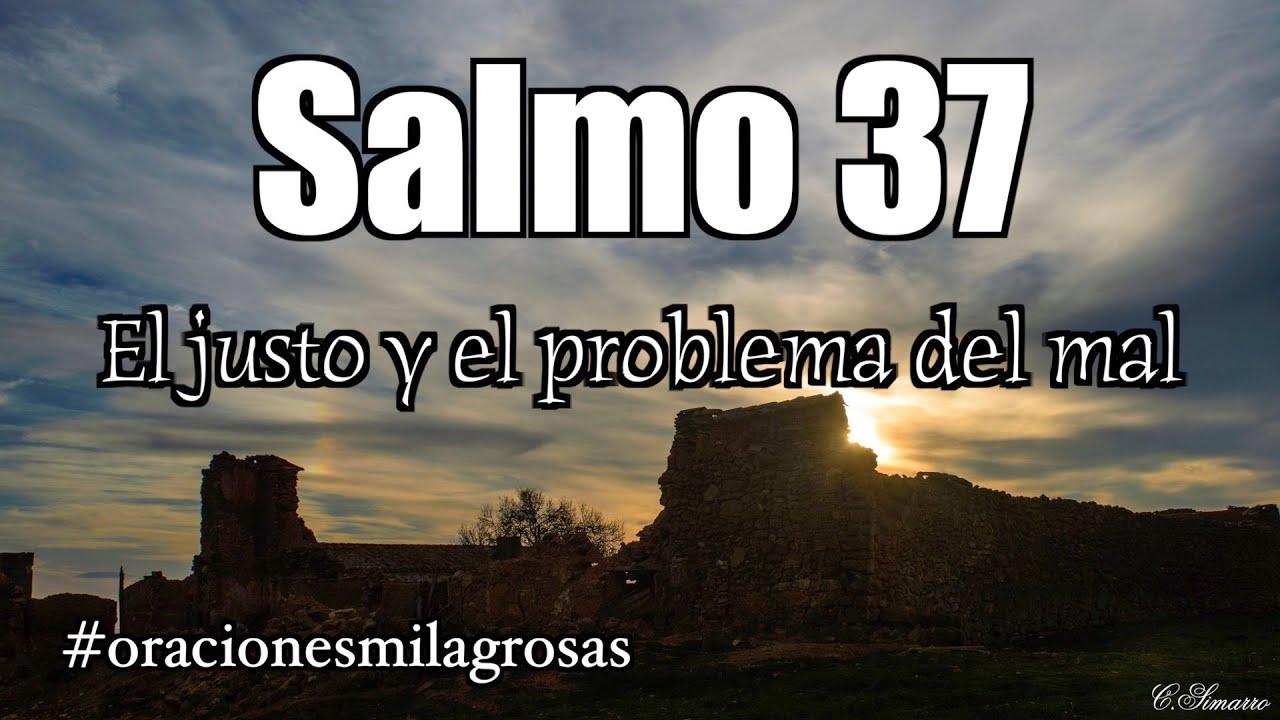 Salmo 37 - El justo y el problema del mal