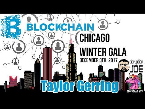 Blockchain in Chicago Gala at The Hyatt Centric. Taylor Gerring. December 8, 2017. Part 1