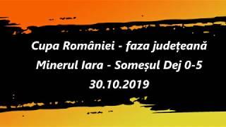 Minerul Iara - Someșul Dej 0-5 (30.10.2019) - Cupa Românei - faza județeană