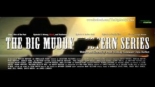 The Big Muddy Kickstarter Trailer