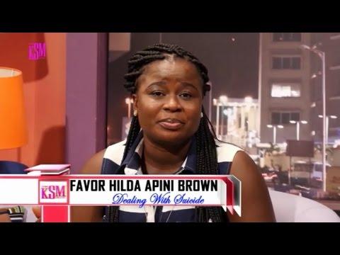 KSM Show- Favor Hilda talks about her 3 times suicide attempts with KSM