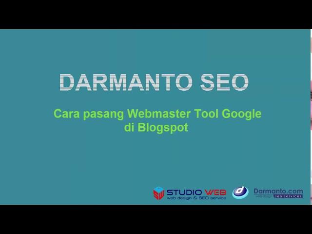 Cara pasang Webmaster Tool Google di Blogspot