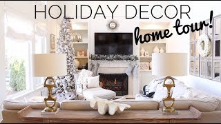 HOLIDAY HOME DECOR TOUR 2018