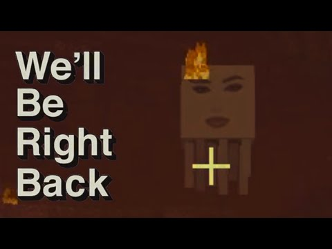Minecraft: We'll Be Right Back #3