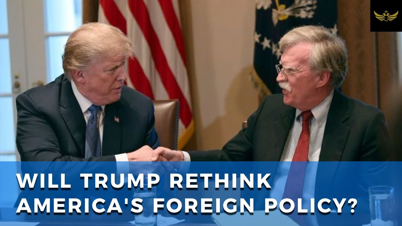 With Bolton out, will Trump rethink America's foreign policy dogma?