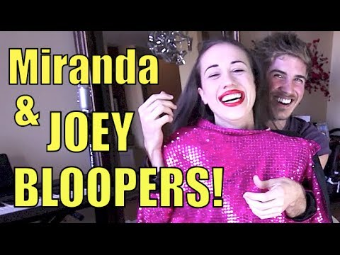 Joey Graceffa & Miranda Bloopers!
