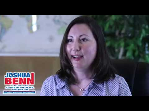 Vote Joshua Benn for Brazos County Justice of the Peace Precinct One
