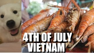 4th of July in Vietnam 2016 - Ducks, Shrimps, and Dogs. #2 DAILY LIFE in SAIGON VLOG