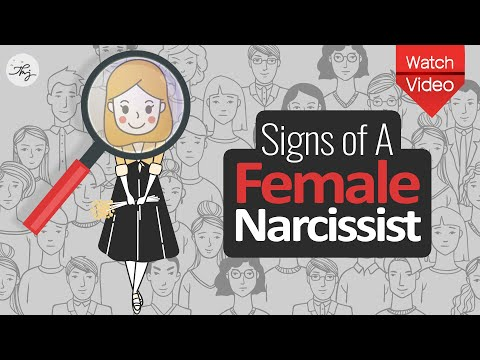 Signs of A Female Narcissist