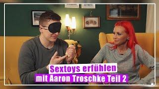 Lexy Roxx - Sextoys erfühlen mit Aaron Teil2 + fiese Bestrafung