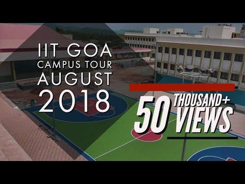 IIT GOA | Campus Tour | August 2018