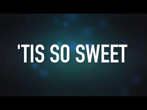 'Tis so sweet  Video  Jadon Lavik