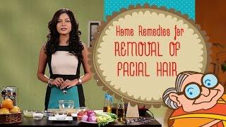Facial Hair Removal - Home Remedies to Remove Facial Hair Naturally at Home - DIY