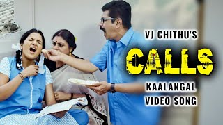 VJ Chithra's Kaalangal Video Song | Calls | J Sabarish, Infinite Pictures | Chithu