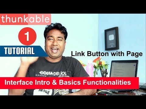 Basic Concept & Interface Introduction , Link a Button with page Thunkable tutorial