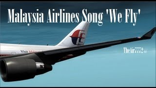 Malaysia Airlines Song 2013