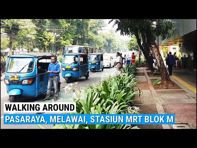 Explore Stasiun Mrt Blok M Plaza Pasaraya Grande Trotoar Melawai Raya Walking Around Jakarta Youtube