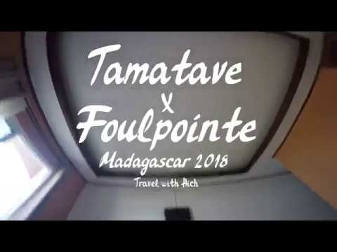 Madagascar 2018 | Tamatave & Foulpointe - Travel with Hich