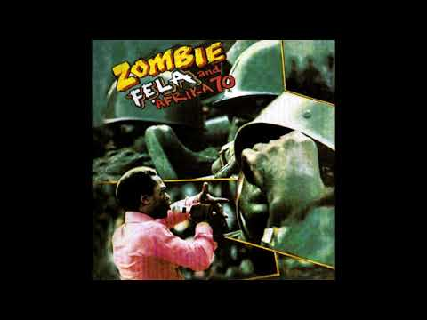 Fela Kuti and Afrika '70 - Zombie (1976) FULL ALBUM